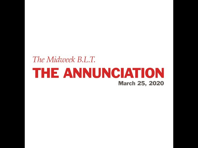 The Midweek B.L.T. for March 25, 2020