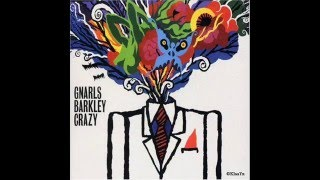 Gnarls Barkley - Crazy(HQ)