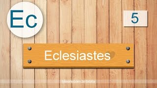 Eclesiastes 5 - Bíblia em Audio - ARC