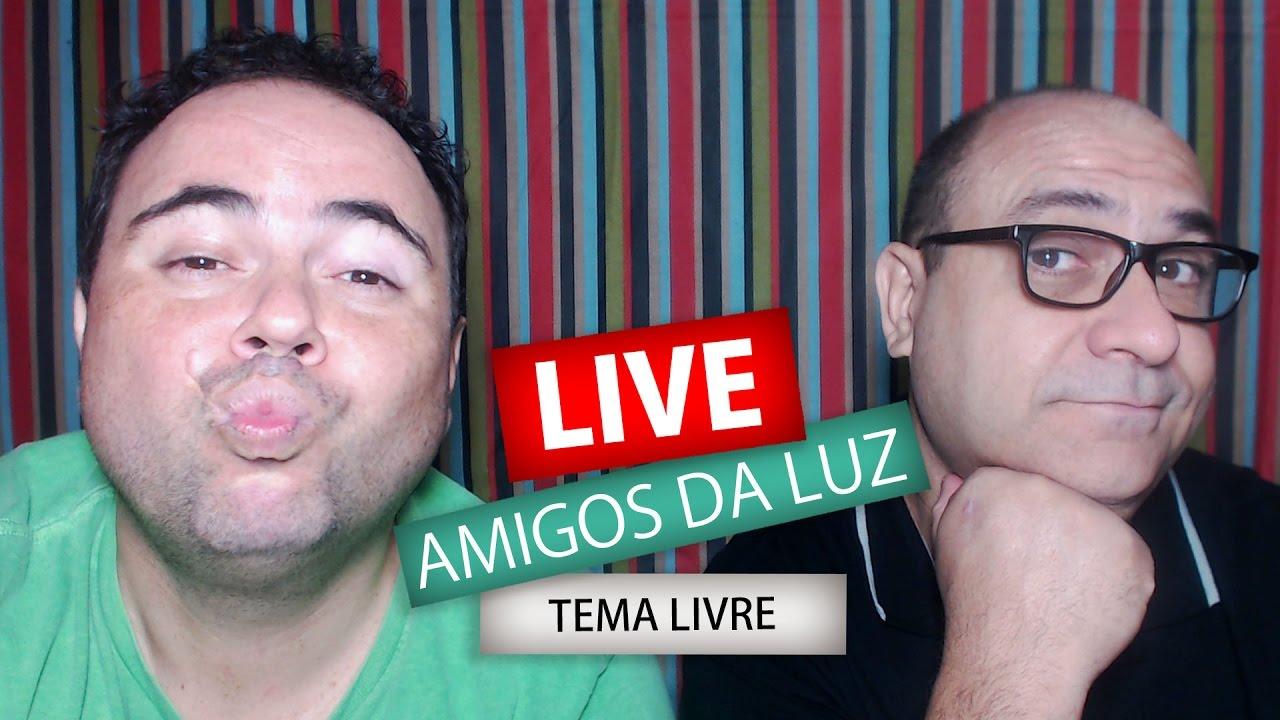 TEMA LIVRE | Live Amigos da Luz