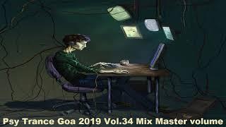 Psy Trance Goa 2019 Vol 34 Mix Master volume