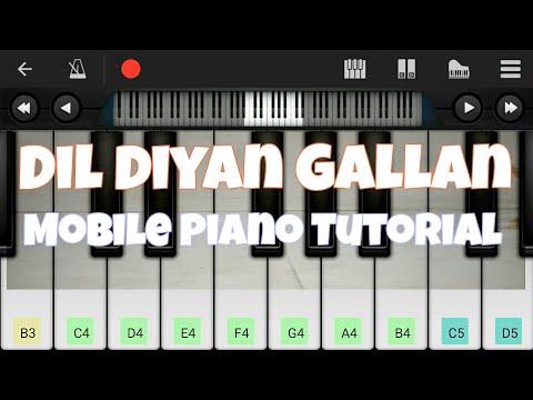 Dil Diyan Gallan (Atif Aslam), Salman khan - Easy Mobile Piano Tutorial