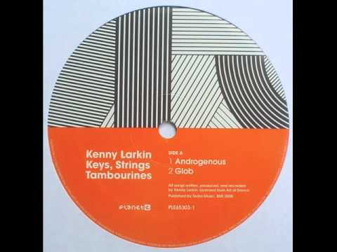 Kenny Larkin - Glob (Original)