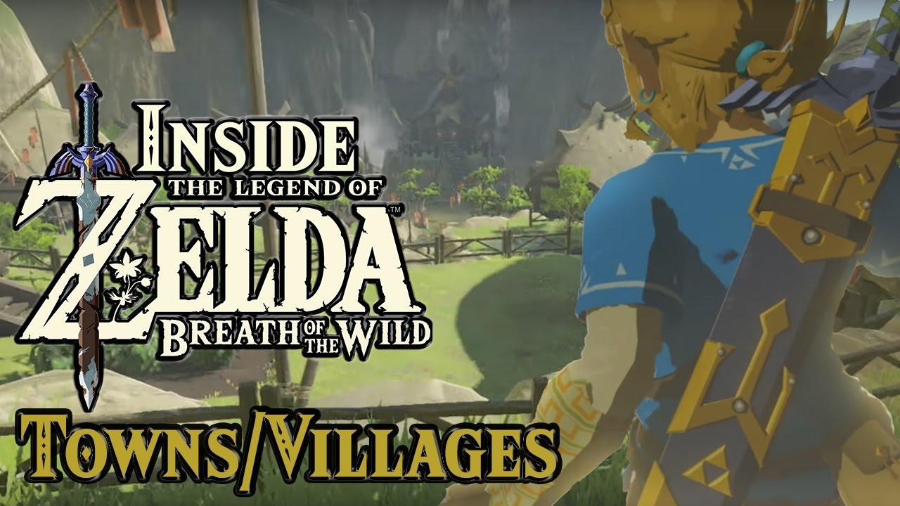 Inside Zelda Breath Of The Wild Towns And Villages W Zeltik Youtube