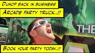Duhop FINALLY BACK IN BUSINESS ARCADE PARTY TRUCK WORK VLOG