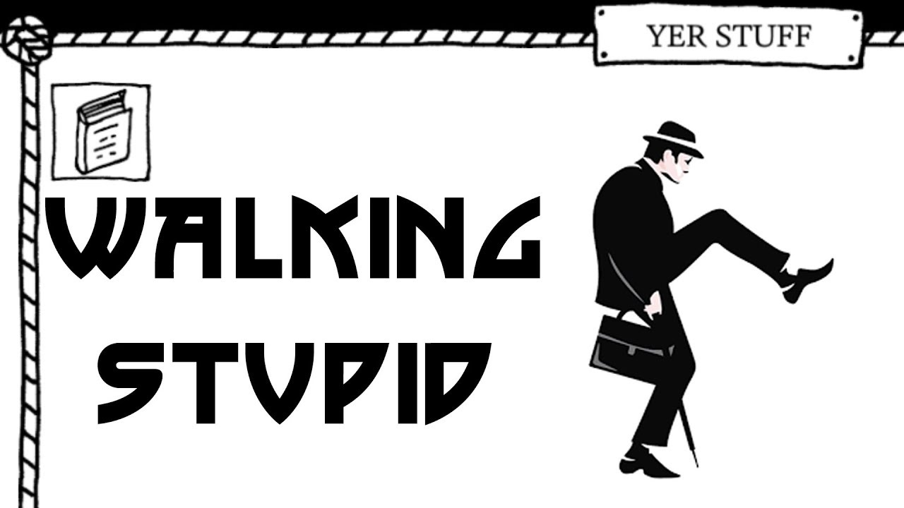 West of Loathing Stupid Walking and The Ministry of Silly