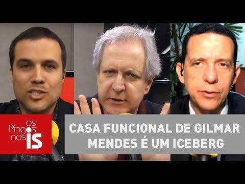 Debate: Casa funcional de Gilmar Mendes é um iceberg
