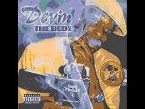 Devin Tha Dude---Gettin High