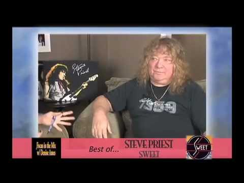 "Best of STEVE PRIEST of SWEET on ""Focus in the Mix with Denise Ames"""