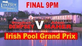 Stephen Dempsey V Adam Maher - Irish Pool Grand Prix, Mens Final