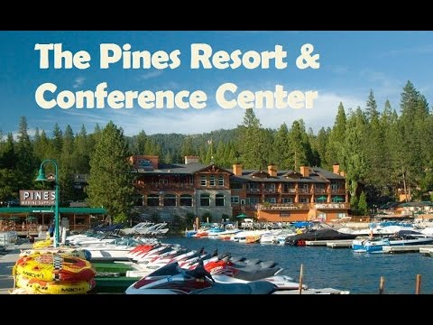 The Pines Resort & Conference Center, Bass Lake Hotels - California