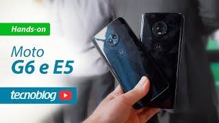 Moto G6, G6 Play, G6 Plus, E5 e E5 Plus - Hands on Tecnoblog