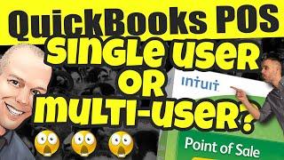 QuickBooks POS Multi-User or Single User