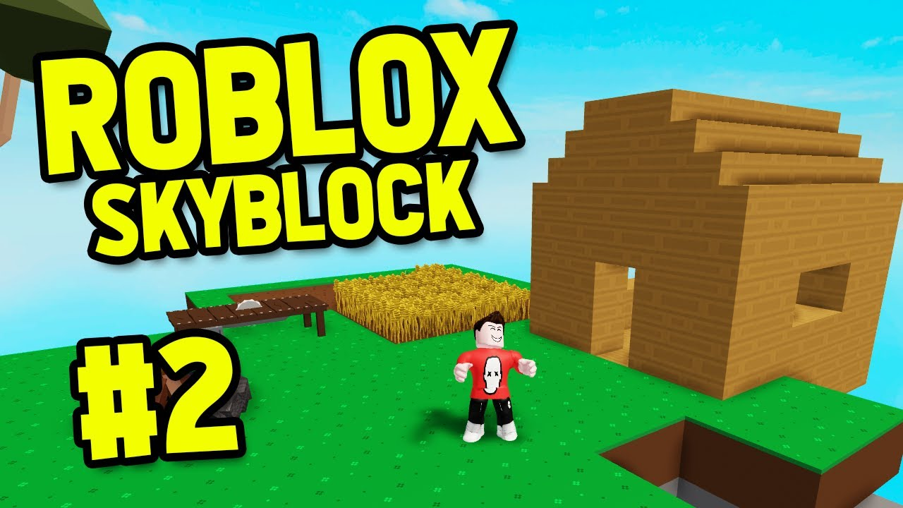 Building A House Roblox Sky Block 2 Youtube