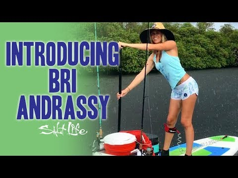 SUP Fishing with Bri Andrassy | Salt Life