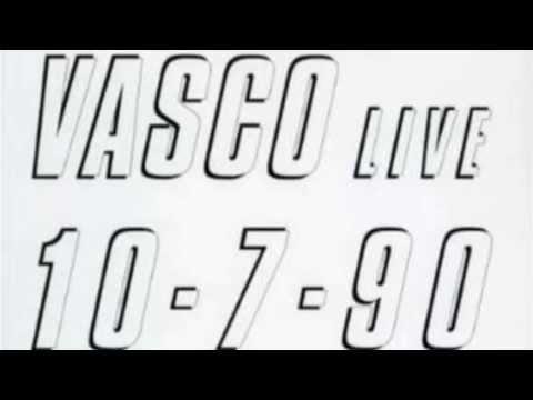 Vasco Rossi - Va Bene,Va Bene Così (versione originale LIVE 10.07.90) con TESTO