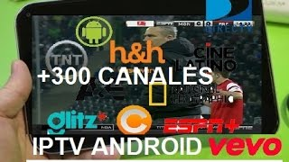 Como tener TV Satelital GRATIS Android IPTV + 300 Canales PREMIUM + Lista 2016