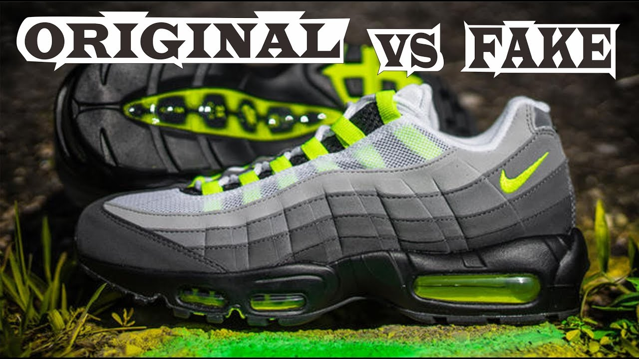 Nike Air Max 95 OG Neon Original & Fake