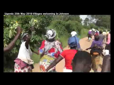 Uganda 25th May 2016 villages welcoming br Johnson