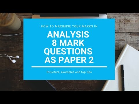 How to structure ANALYSIS 8 mark AS CAIE Paper 2. Including past paper solutions and exam hacks