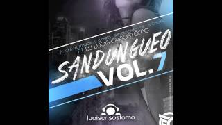 Dj Luois Crisostomo - Sandungueo Vol.7 (El Alfa, El Mayor, Los Pepe, Np, Shelow Shaq Ft. El Chuape)