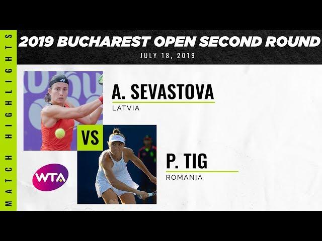 Anastasija Sevastova vs. Patricia Maria Tig   2019 Bucharest Open Second Round   WTA Highlights