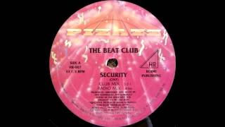 The Beat Club - Security (Club Mix) 1988