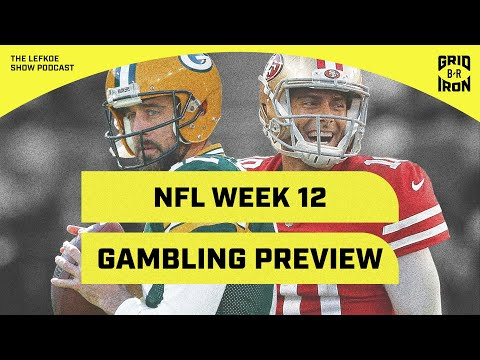 Packers/49ers, Pats/Cowboys, Ravens/Rams, Week 12 NFL Betting Preview! | The Lefkoe Show