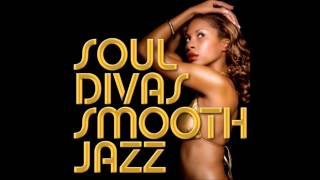 Soul divas smooth jazz crazy in love - Beyonce