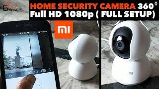 Mi Home Security CCTV Camera | FULL SETUP explain Demo | Full Specifications, 360 1080P FULL HD