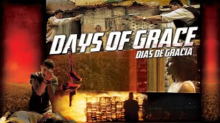 Days of Grace (Dias De Gracia) | Official Theatrical Trailer (2015) | CLS