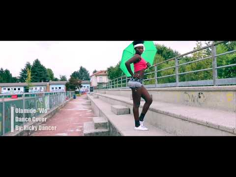 Olamide - Wo Official Video Dance Cover By Ricky Dancer
