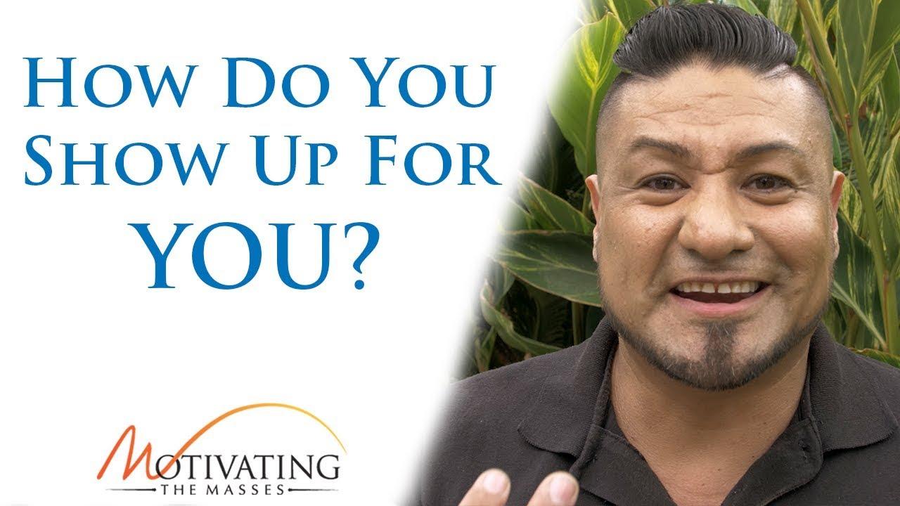Matt Gil - How Do You Show Up For YOU?