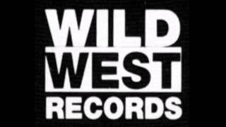 Wild West Records Presents...