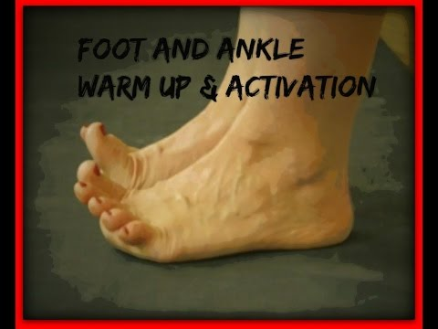 Quick Foot and Ankle Warm Up/Workout