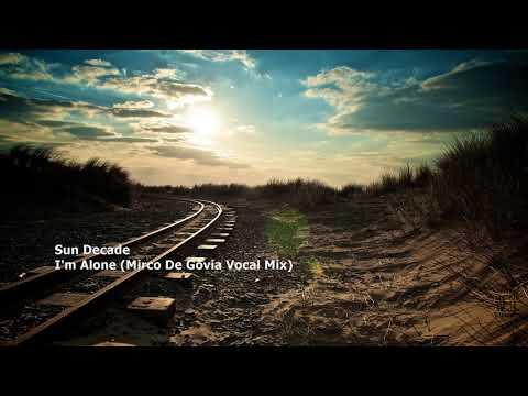 Sun Decade - I'm Alone (Mirco De Govia Vocal Mix)[euphonic22.3]
