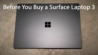 Surface Laptop 3 Review: What To Know Before Buying