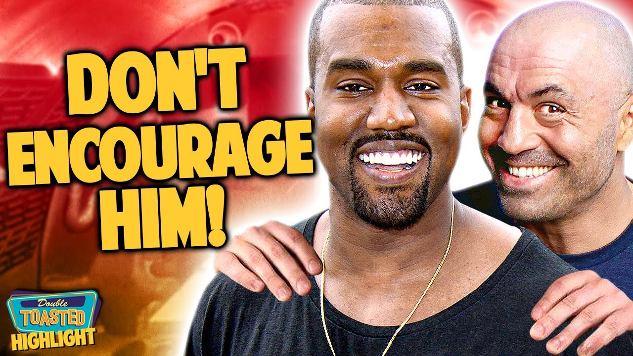 KANYE WEST ON THE JOE ROGAN PODCAST | PLEASE STOP | Double Toasted