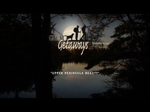 Great Getaways 1108 Upper Peninsula Beauty [Full Episode]