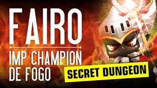 Summoners War BR - FAIRO, o Imp Champion de Fogo - SECRET DUNGEON