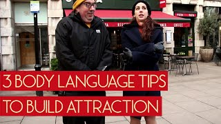 3 Body Language Tips that will Improve Attraction on A Date