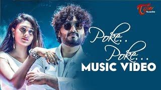 POKE POKE | MUSIC VIDEO | SUNNY AUSTIN|PAV DHARIA|NAJA NAJA TELUGU VERSION|By SACHIN T.E | TeluguOne