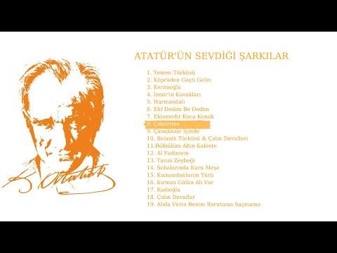 Atatürk'ün Sevdiği Şarkılar - Çökertme