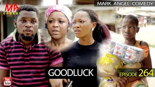 Download Mark Angel Comedy - Good Luck (Mark Angel Comedy Episode 264)