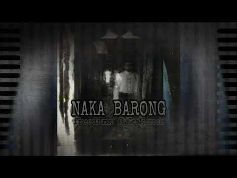 Download Freedamn - NAKA BARONG ft. Goofiecook  (prod by. Spoken)