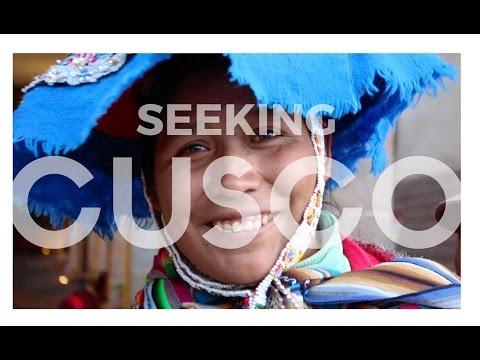 Cusco is for Seekers