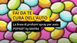 POP AiRT la nuova linea di profumi spray per auto e ambienti by Mafra #poptherapy