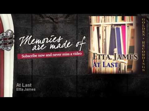 Etta James - At Last - Memories Are Made Of