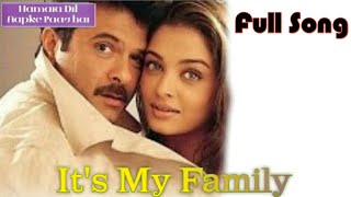 Gambar cover It's My Family - Hamara Dil Aapke Paas Hai (2000)