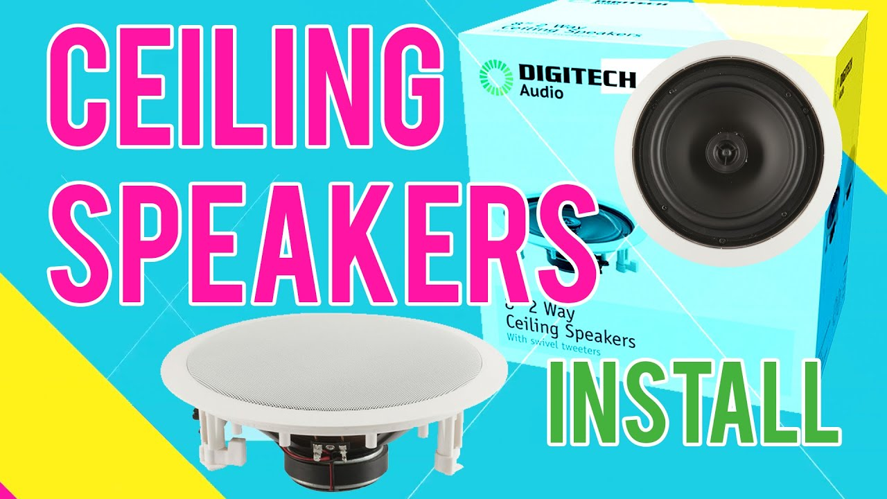 How to install Ceiling Speakers for Home Theatre - YouTube